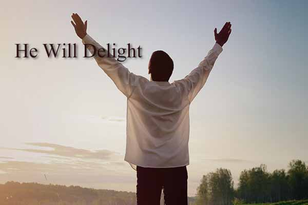 He Will Delight on Hope Springs Community Church.  A non-denominational church serving Severna Park, MD.