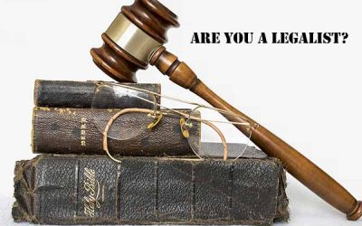 Are You A Legalist?